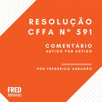 comentário artigo por artigo da resolução CFFa n° 591